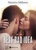 Best Bad Idea