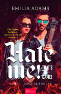 Hate me ! That's the game ! Tome 1 : Coup de foudre