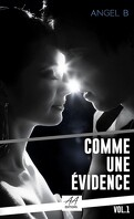 Comme une évidence, Tome 1