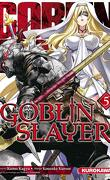Goblin Slayer, Tome 5