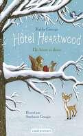 Hôtel Heartwood, Tome 2 : Un hiver si doux