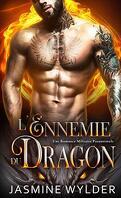 Le Bataillon du feu des dragons, Tome 2 : L'Ennemie du dragon