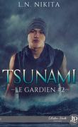 Le Gardien, Tome 2 : Tsunami