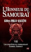 Les Enquêtes du commandant Gabriel Gerfaut, Tome 8 : L'Honneur du samouraï