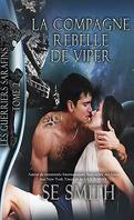 Les Guerriers Sarafins, tome 2 : La Compagne rebelle de Viper