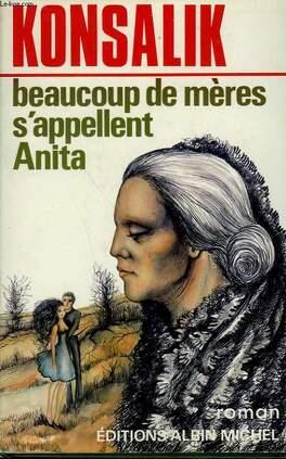 Couverture du livre : Beaucoup de mères s'appellent Anita