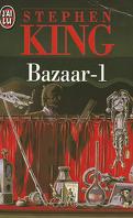 Bazaar, tome 1