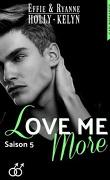 Love me, Tome 5 : More