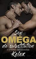 Omega Quadrant, Tome 1 : Son Omega de Substitution