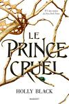 couverture The Folk of the Air, Tome 1 : Le Prince cruel