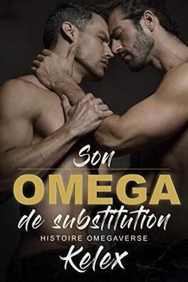 Couverture du livre : Omega Quadrant, Tome 1 : Son Omega de Substitution