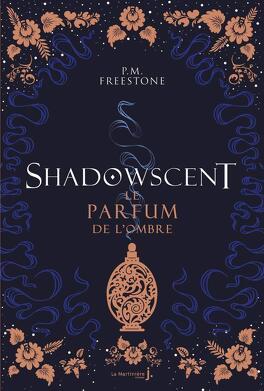 Couverture du livre : Shadowscent, Tome 1 : Le Parfum de l'ombre