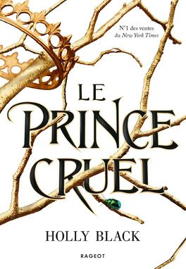 The Folk of the air, Tome 1 : Le Prince cruel