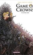 Game of Crowns, Tome 3 : King size