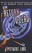 Lorien Legacies Reborn, Tome 3 : Return to Zero