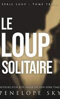Loup, Tome 3 : Le Loup solitaire