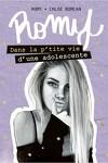 couverture Romy, Tome 1 : Dans la p'tite vie d'une adolescente