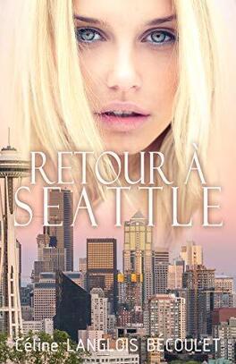 Couverture du livre : Retour à Seattle