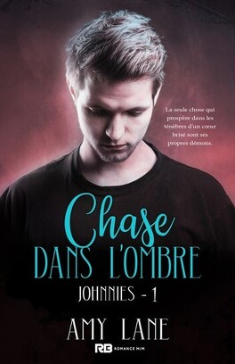 Couverture du livre : Les Johnnies, Tome 1 : Chase in Shadow