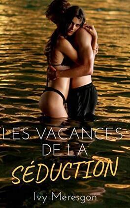 {Recommandations lecture} Le best-of de la semaine ! - Page 10 Les-vacances-de-la-seduction-1278793-264-432