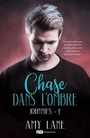Johnnies, Tome 1 : Chase dans l'ombre
