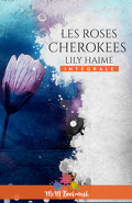 Les Roses cherokees - L'Intégrale