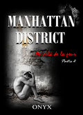 Manhattan District : Au-delà de la peur, Tome 2