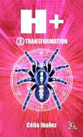 H+, Tome 2 : Transformation