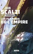 L'Interdépendance, Tome 2 : Les Flammes de l'empire