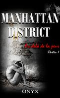 Manhattan District : Au-delà de la peur, Tome 1