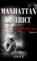 Manhattan District : Au-delà de la peur, Tome 2