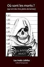 Couverture du livre : Où sont les morts ?: (qui ont des rires pleins de larmes)
