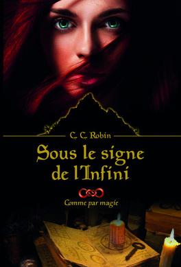 Couverture du livre : Sous le signe de l'infini, Tome 1 : Comme par magie