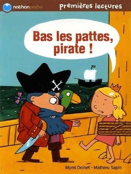 Couverture du livre : Bas les pattes, pirate!