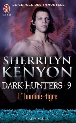 Couverture du livre : Le Cercle des Immortels, Dark Hunters, Tome 9 : L'Homme-Tigre