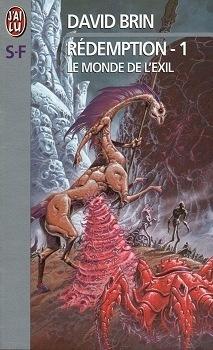 Couverture du livre : Le Cycle de l'Élévation, Tome 4 : Rédemption 1 : Le Monde de l'exil