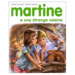 Couverture du livre : Martine a une étrange voisine