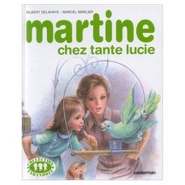 Martine Chez Tante Lucie Livre De Gilbert Delahaye Marcel