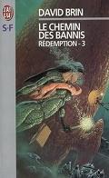 Le Cycle de l'Élévation, tome 6 : Rédemption 3 : Le Chemin des bannis