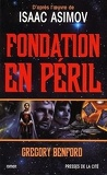 Le second cycle de Fondation, tome 1 : Fondation en péril