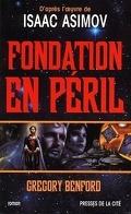 Le second cycle de Fondation, tome 1 : Fondation en péril