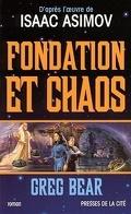 Le second Cycle de Fondation, tome 2 : Fondation et chaos