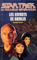 Star Trek (La nouvelle génération), tome 29 : Les Enfants de Hamlin