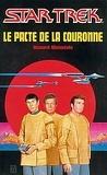 Star Trek, tome 1 : Le Pacte de la couronne