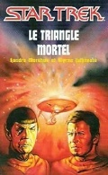 Star Trek, tome 11 : Le Triangle mortel