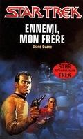 Star Trek, tome 38 : Ennemi, mon frère
