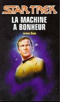 Star Trek, tome 50 : La Machine à bonheur
