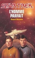 Star Trek, tome 52 : L'Homme parfait