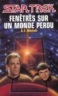 Star Trek, tome 59 : Fenêtres sur un monde perdu