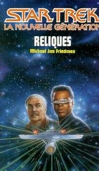 Couverture du livre : Star Trek (La nouvelle génération), tome 27 : Reliques